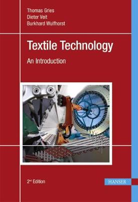 Textile Technology by Thomas Gries