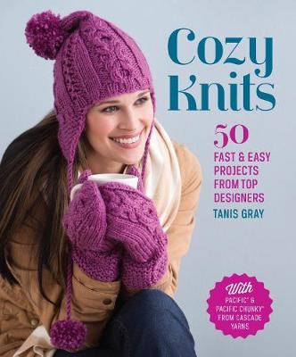 Cozy Knits by Tanis Gray