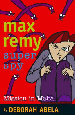 Max Remy Superspy 8 by Deborah Abela