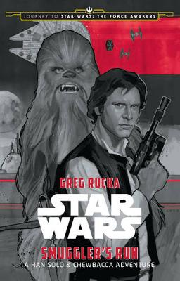 Star Wars: Smuggler's Run: A Han Solo and Chewbacca Adventure book