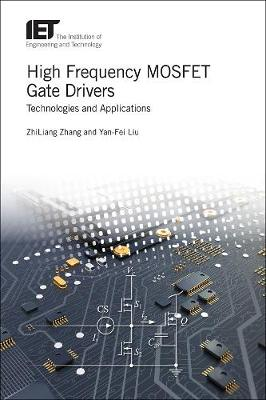 High Frequency MOSFET Gate Drivers by ZhiLiang Zhang