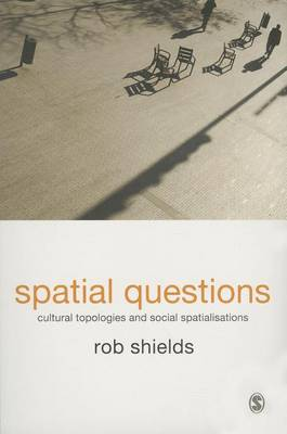 Spatial Questions by Rob Shields