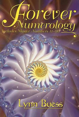Forever Numerology by Lynn Buess