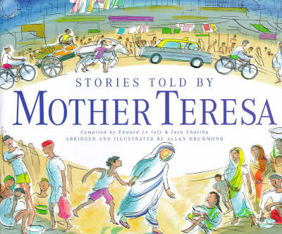 Stories Told by Mother Teresa by Allan Drummond