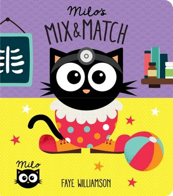 Milo's Mix and Match by Faye Williamson
