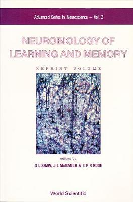 Neurobiology Of Learning And Memory by James L. McGaugh