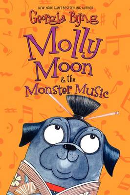 Molly Moon & the Monster Music book