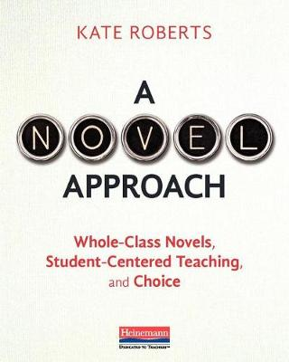 Novel Approach by Kate Roberts