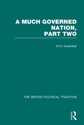 Much Governed Nation Pt 2 Vol3 by W. H. Greenleaf