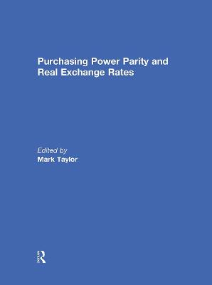 Purchasing Power Parity and Real Exchange Rates book
