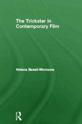 Trickster in Contemporary Film book