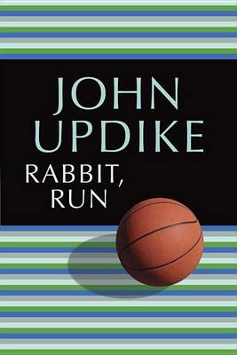 Rabbit, Run by Professor John Updike