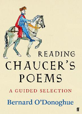 Reading Chaucer's Poems by Bernard O'Donoghue