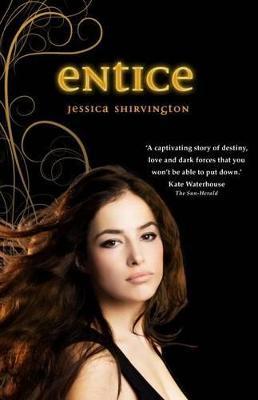 Entice by Jessica Shirvington