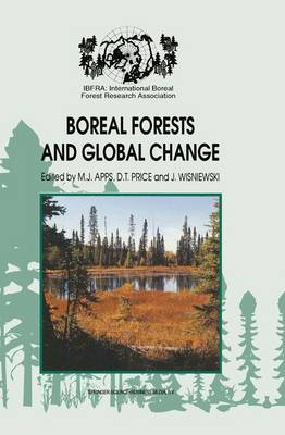 Boreal Forests and Global Change by Michael J. Apps