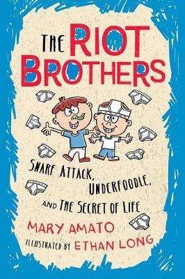 Snarf Attack, Underfoodle, and the Secret of Life by Mary Amato
