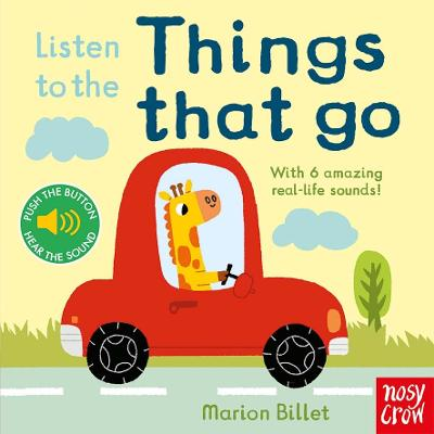Listen to the Things That Go by Marion Billet