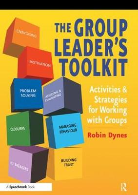 The Group Leader's Toolkit by Robin Dynes
