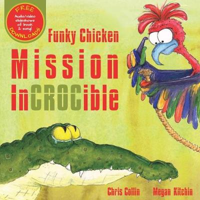 Funky Chicken Mission Incrocible book