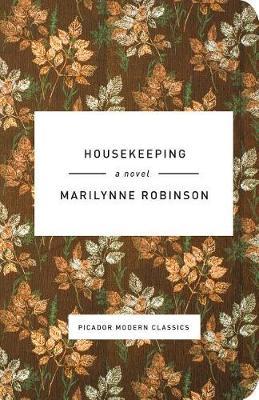 Housekeeping by Marilynne Robinson