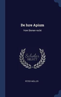 de Iure Apium by Peter Muller