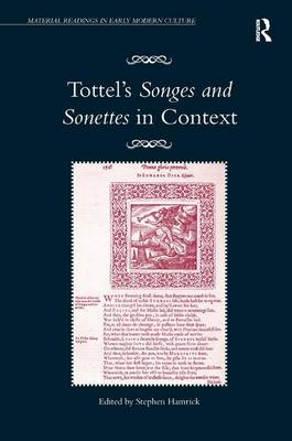 Tottel's Songes and Sonettes in Context by Stephen Hamrick