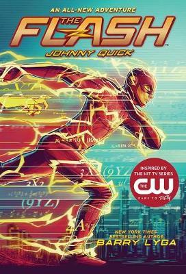 Flash: Johnny Quick by Barry Lyga