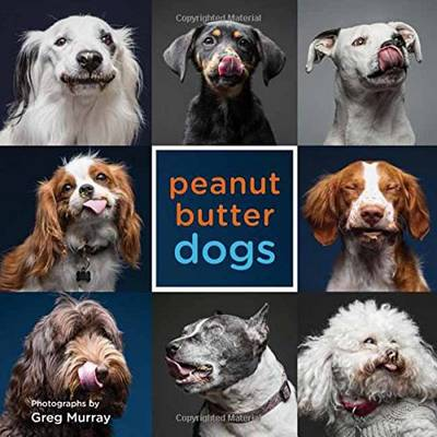 Peanut Butter Dogs by Greg Murray