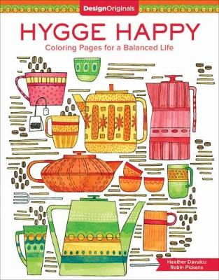 Hygge Happy Coloring Book by Robin Pickens