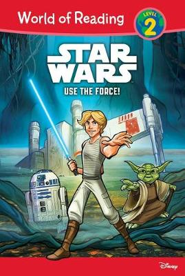 Star Wars: Use the Force! by Michael Siglain
