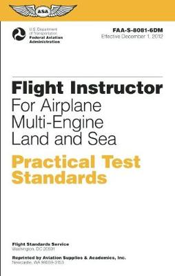Flight Instructor Practical Test Standards for Airplane Multi-Engine Land and Sea by Federal Aviation Administration (FAA)