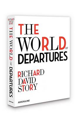 The World of Departures by Richard David Story