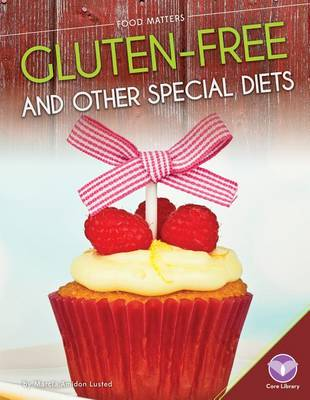 Gluten-Free and Other Special Diets by Marcia Amidon Lusted