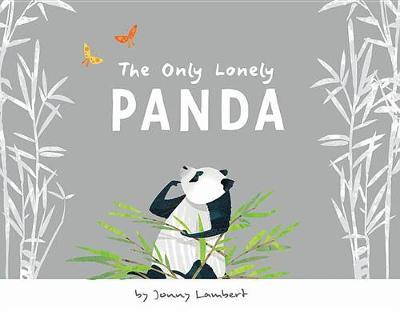 Only Lonely Panda by Jonny Lambert