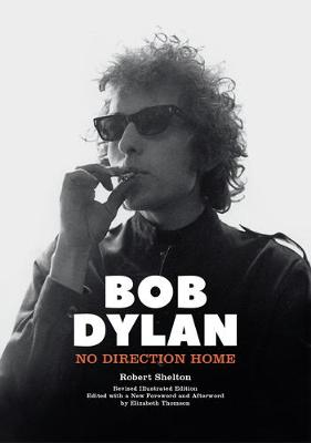Bob Dylan - No Direction Home book