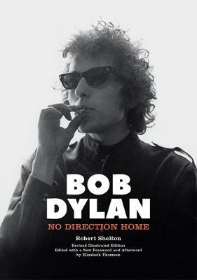 Bob Dylan - No Direction Home book
