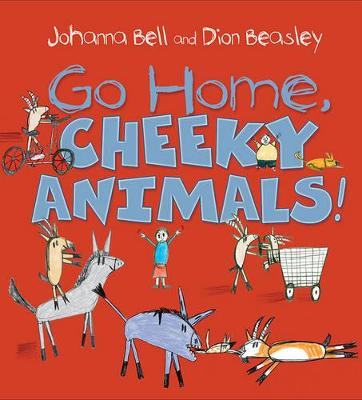 Go Home, Cheeky Animals! book