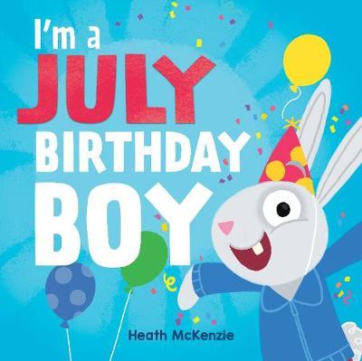 I'M a July Birthday Boy book