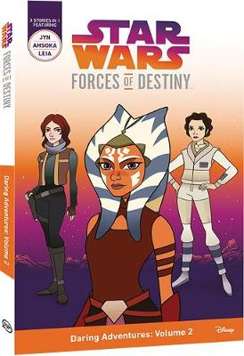 Forces of Destiny: Daring Adventures Volume 2 book