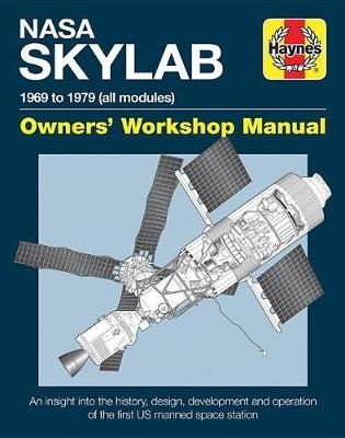 NASA Skylab Owners' Workshop Manual book