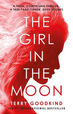 Girl in the Moon by Terry Goodkind