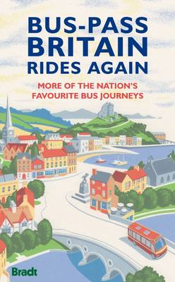 Bus-Pass Britain Rides Again by Nicky Gardner
