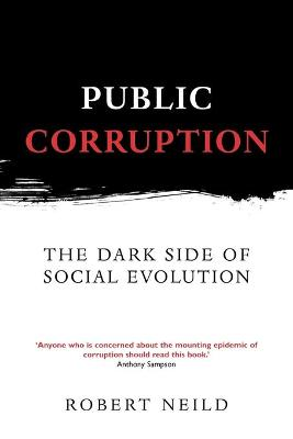 Public Corruption by Robert Neild