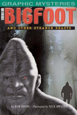 Bigfoot by Rob Shone