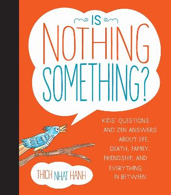 Is Nothing Something? by Thich Nhat Hanh
