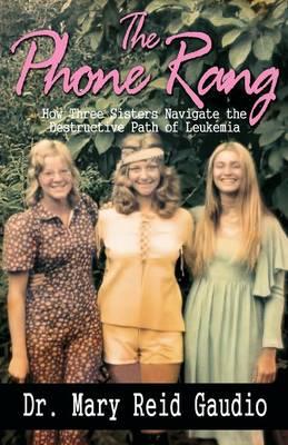 The Phone Rang by Mary Reid Gaudio