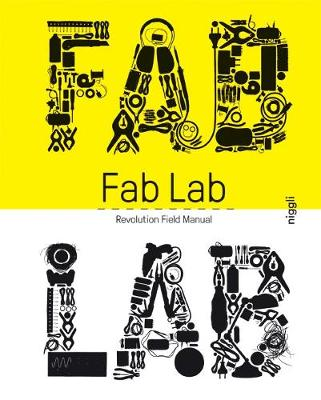 FabLab: Revolution Field Manual by Massimo Menichinelli