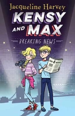 Kensy and Max 1 by Jacqueline Harvey