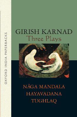 Three Plays by Girish Karnad