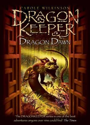 Dragon Dawn by Carole Wilkinson